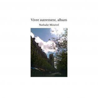 Vivre autrement, album