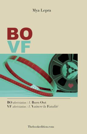 BO VF / Burn Out Vaincre la Fatalité