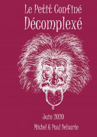 Le Petit Confiné Décomplexé - 06/20