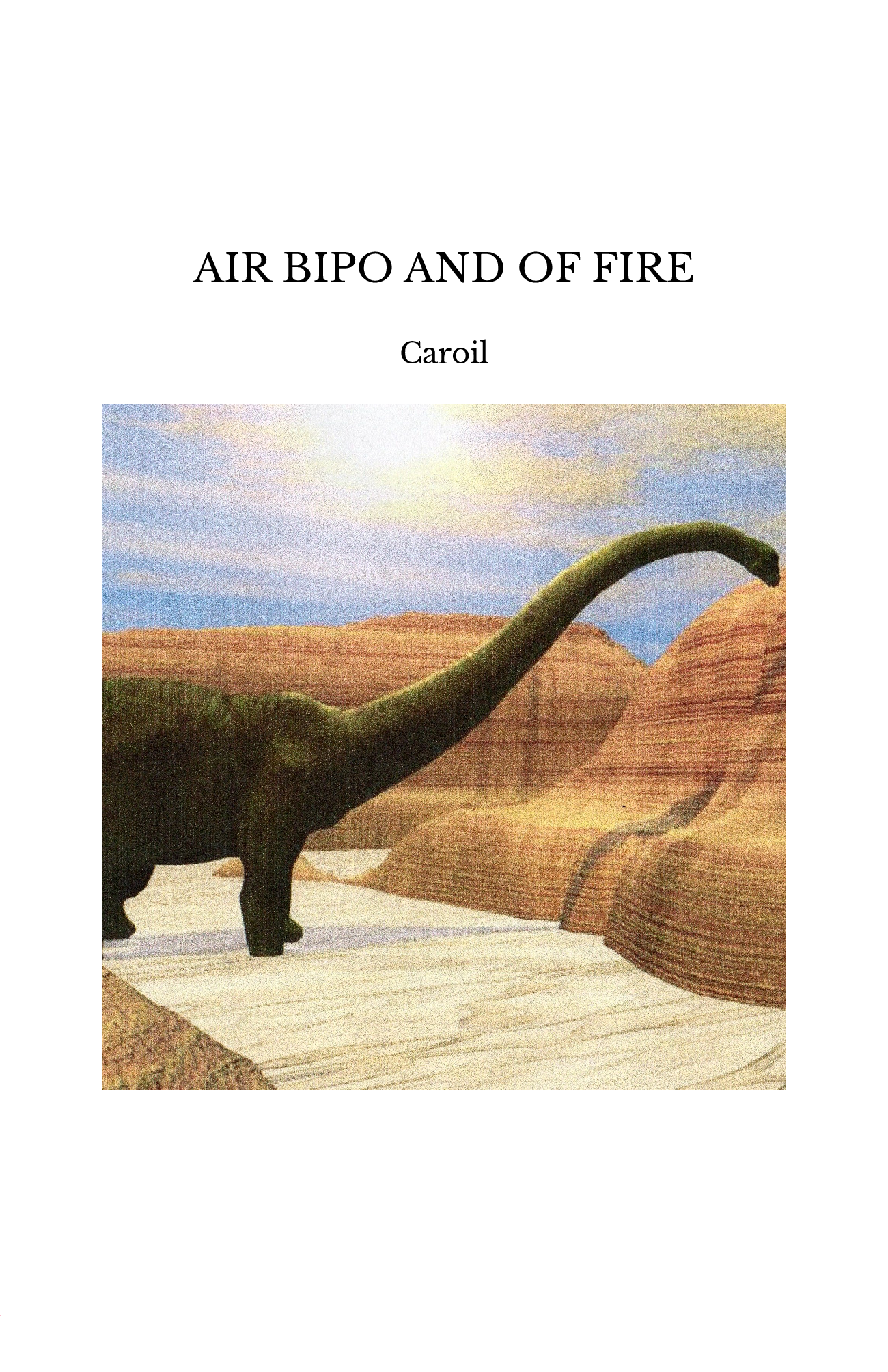 AIR BIPO AND OF FIRE