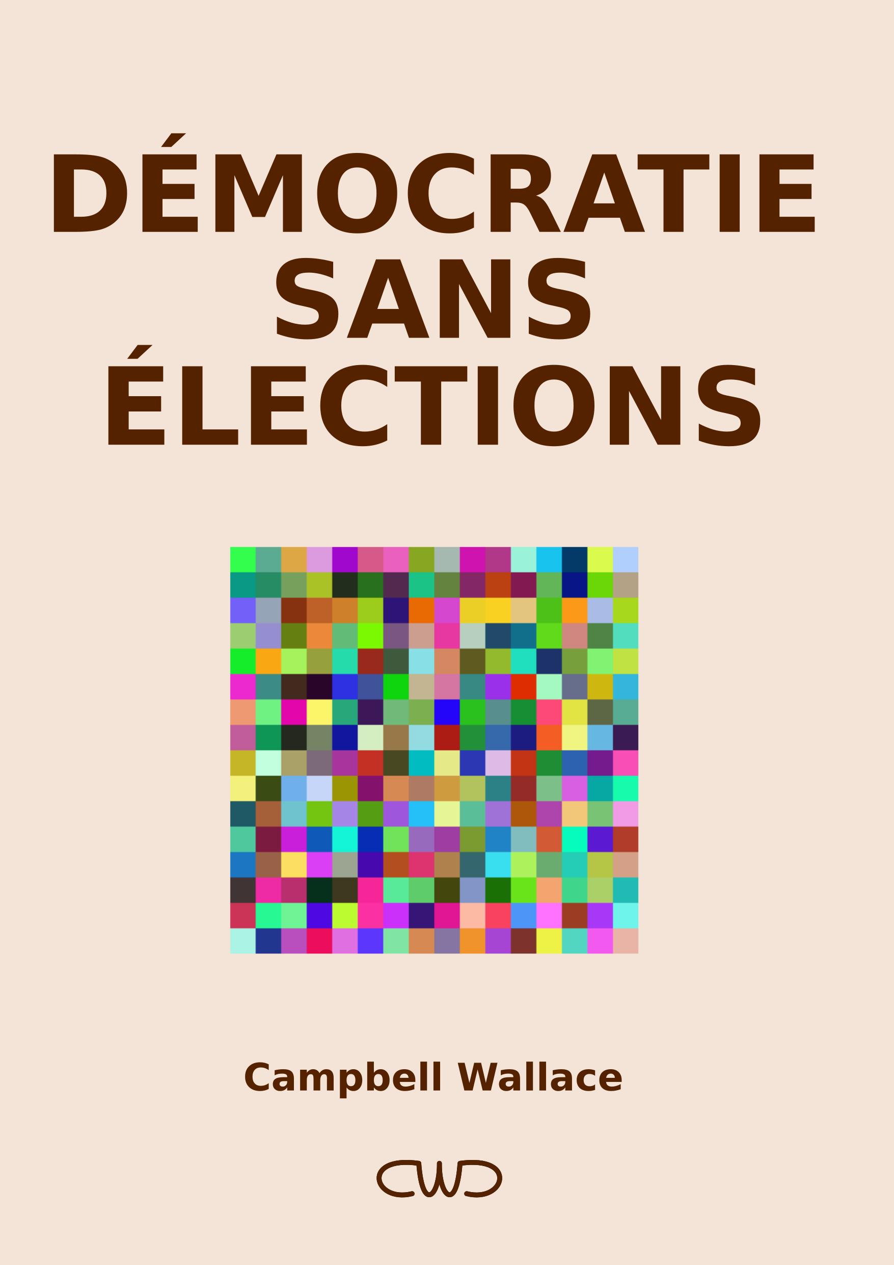 Démocratie Sans Élections