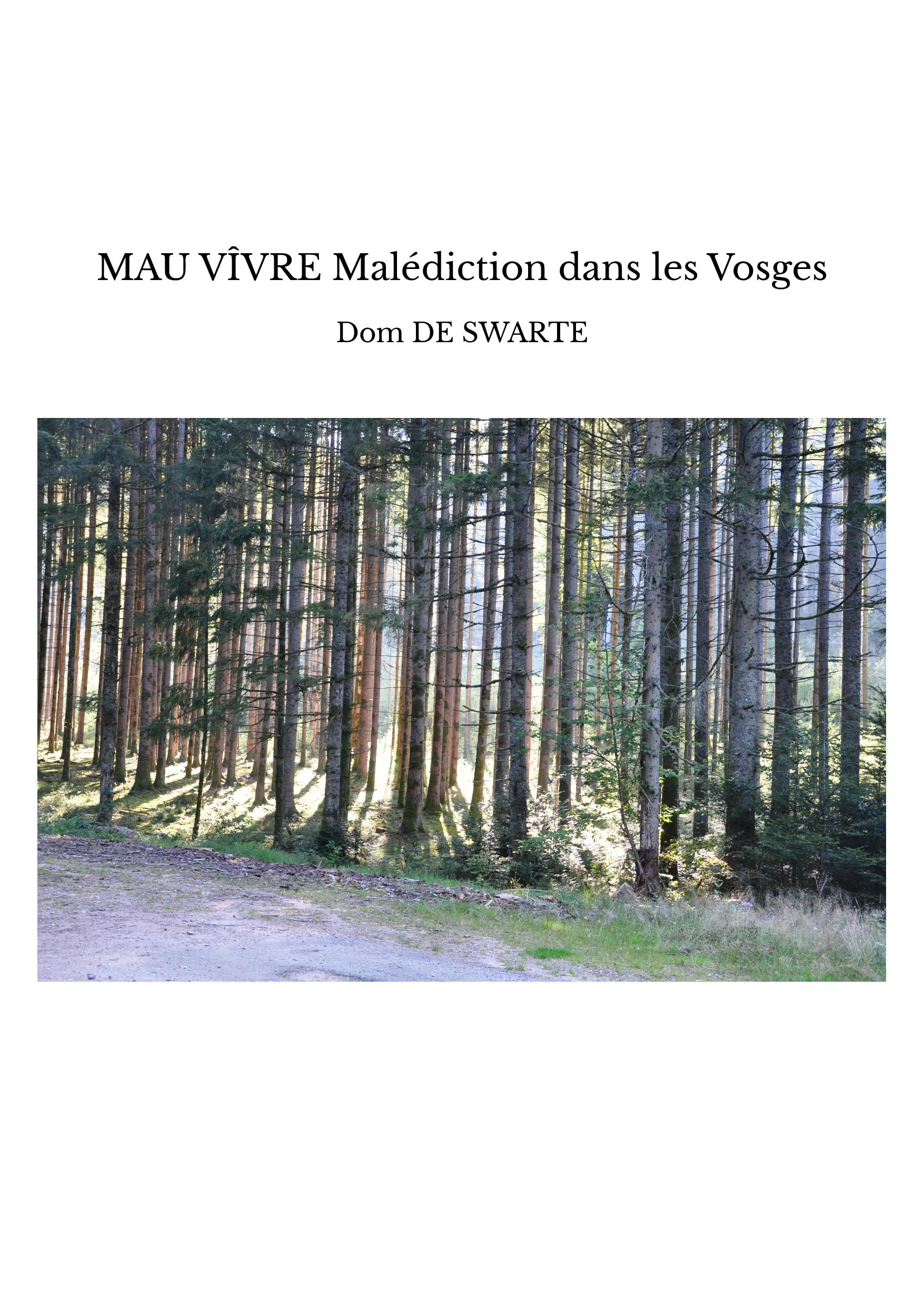 MAU VÎVRE Malédiction dans les Vosges