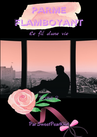 Parme Flamboyant - Tome 2