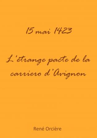1423 L'ÉTRANGE PACTE DE LA CARRIERO