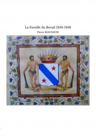 La Famille du Breuil 1350-1950