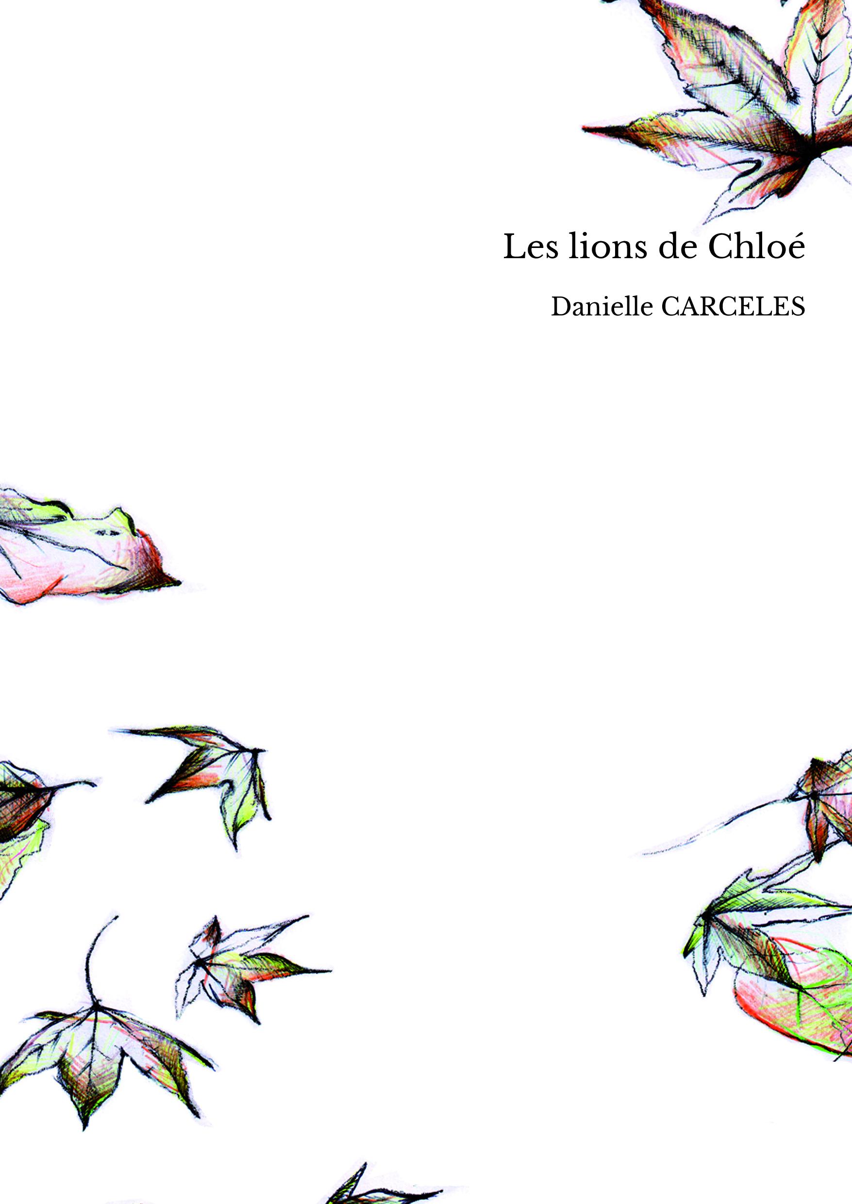 Les lions de Chloé