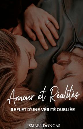 Amour et Réalités