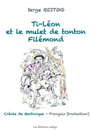 Ti-Léon et le mulet de Tonton Filémond