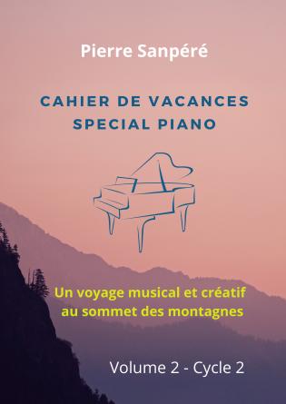 Cahier de vacances pour piano volume 2