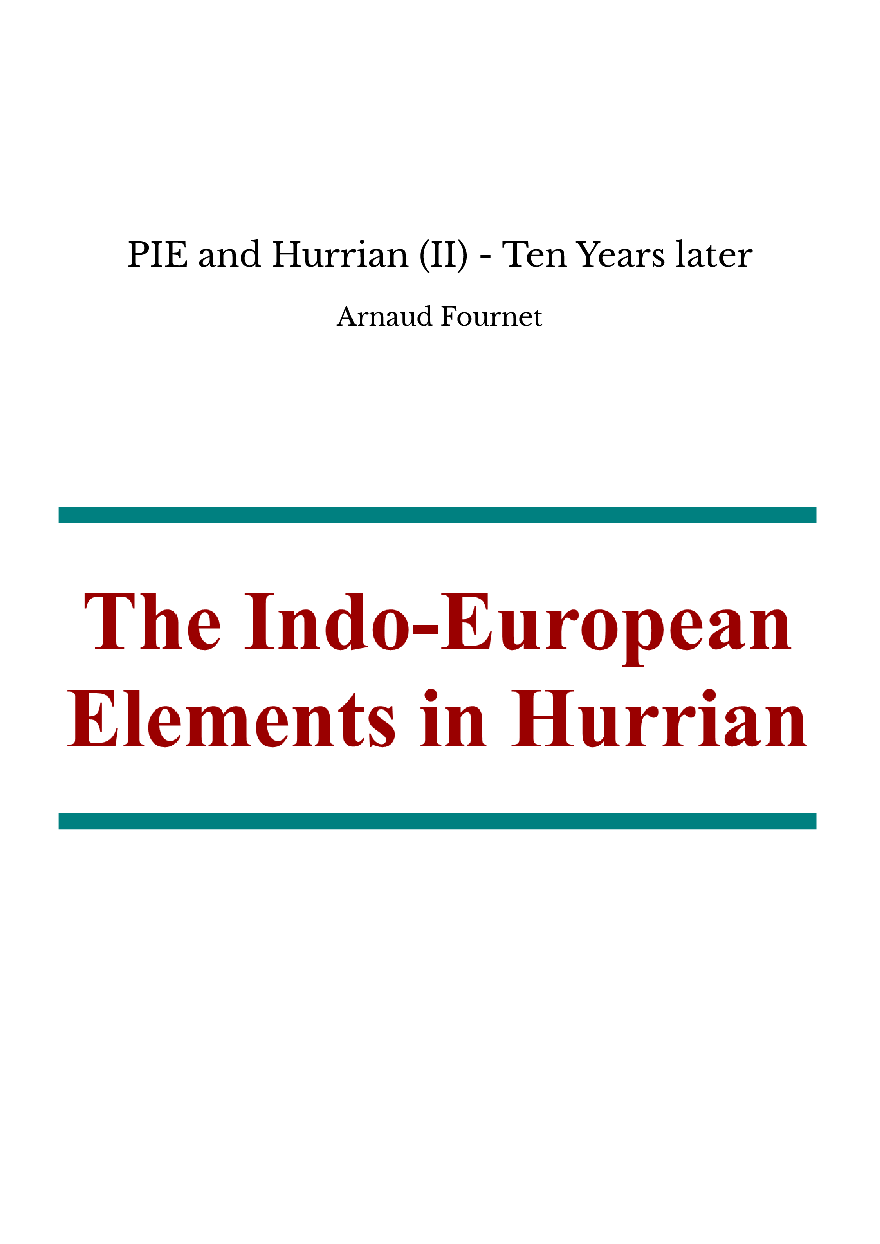 PIE and Hurrian (II) - Ten Years later