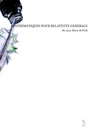 MATHEMATIQUES POUR RELATIVITE GENERALE