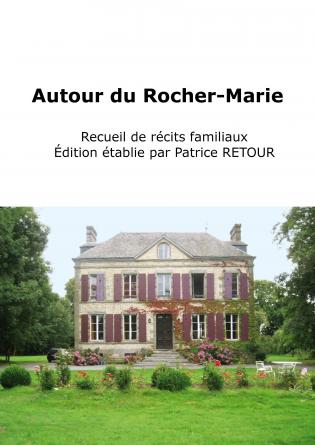 Autour du Rocher-Marie