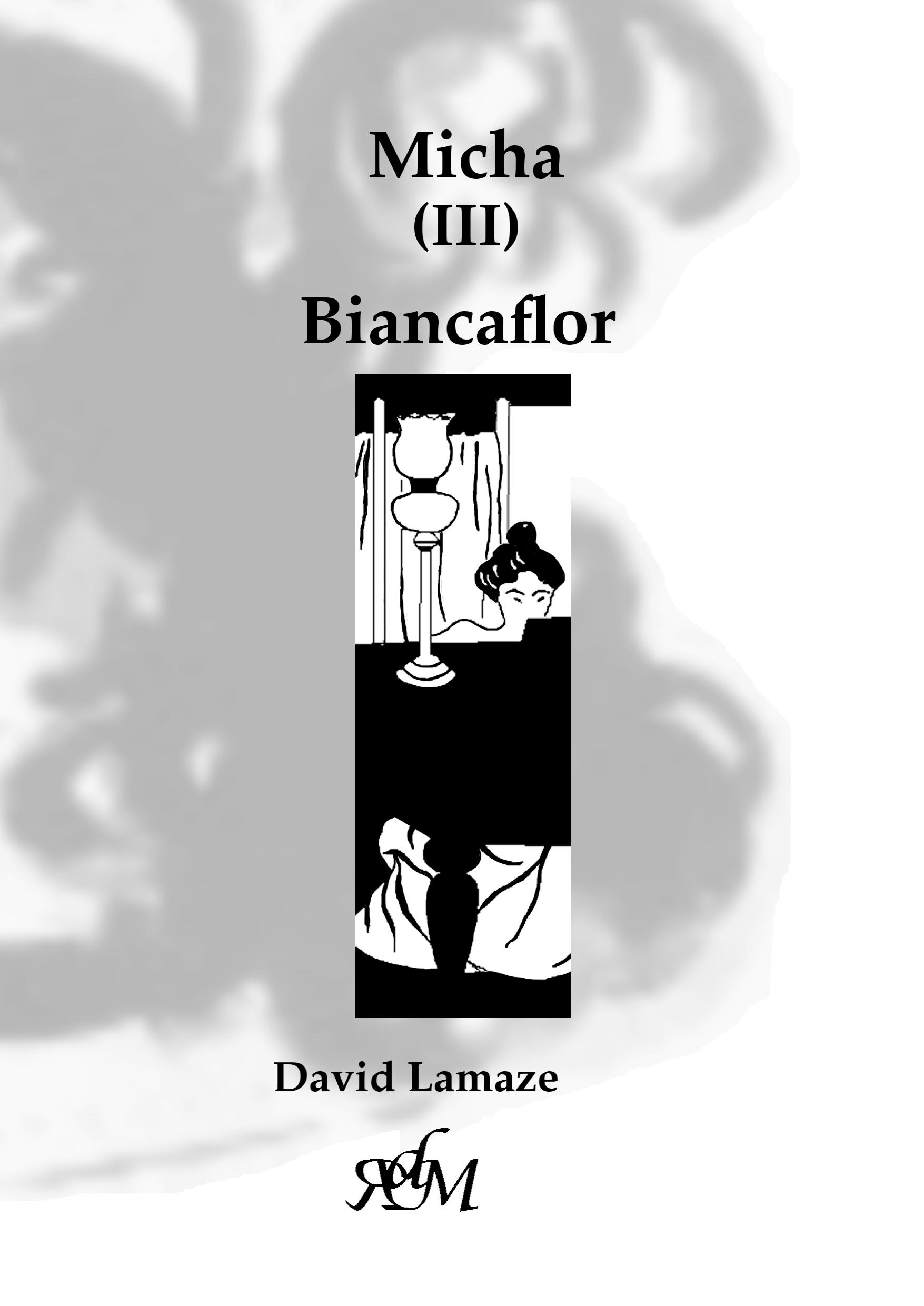 Micha (III) Biancaflor