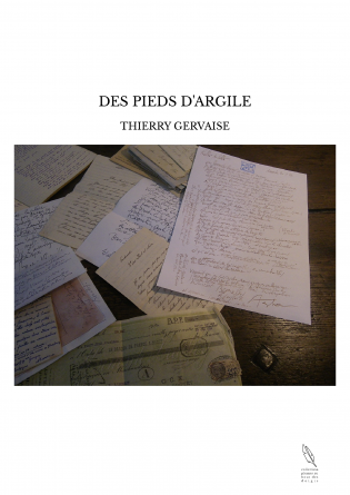 DES PIEDS D'ARGILE