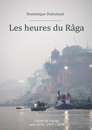 Les heures du Râga