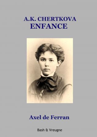 A.K. CHERTKOVA - ENFANCE