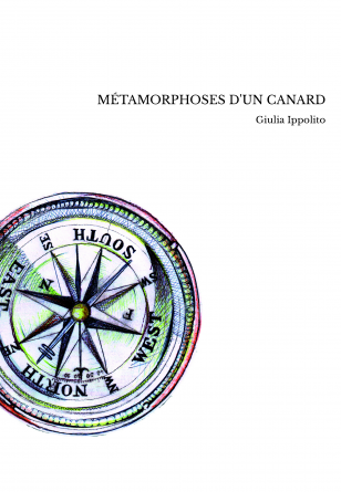MÉTAMORPHOSES D'UN CANARD