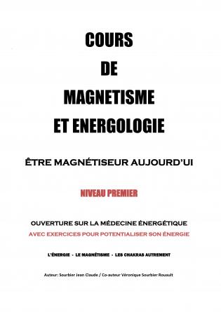 COURS DE MAGNETISME ET ENERGOLOGIE