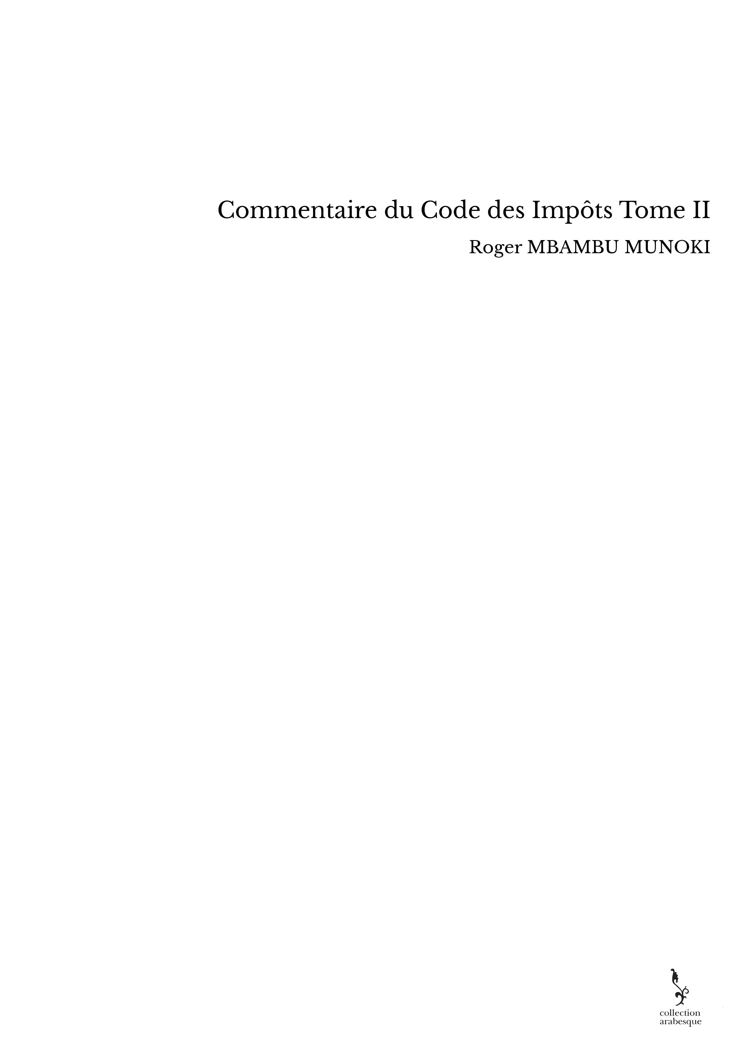 Commentaire du Code des Impôts Tome II