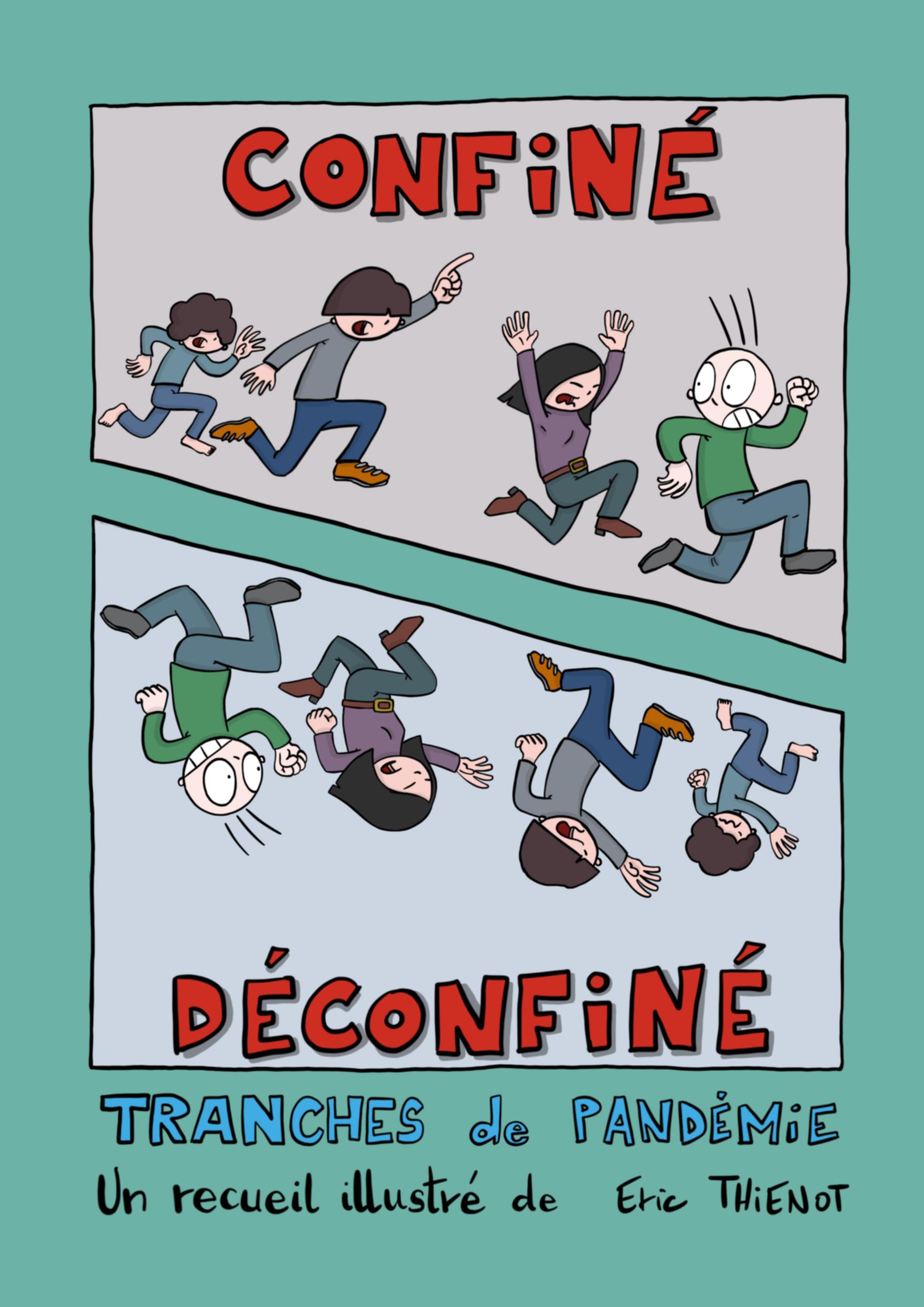 Confiné / Déconfiné