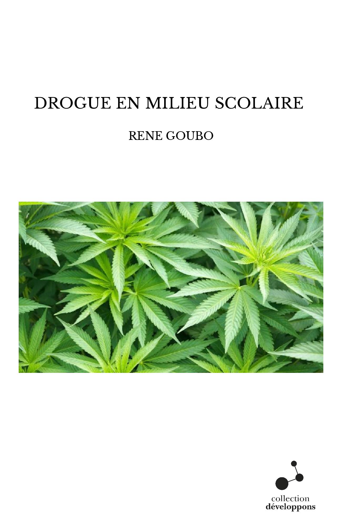 DROGUE EN MILIEU SCOLAIRE