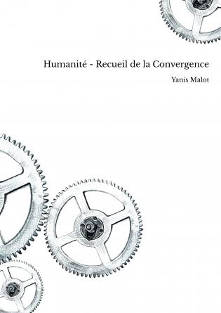 Humanité - Recueil de la Convergence