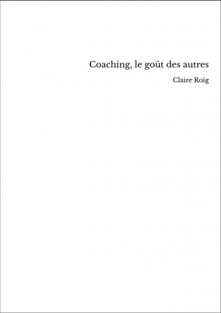 Coaching, le goût des autres