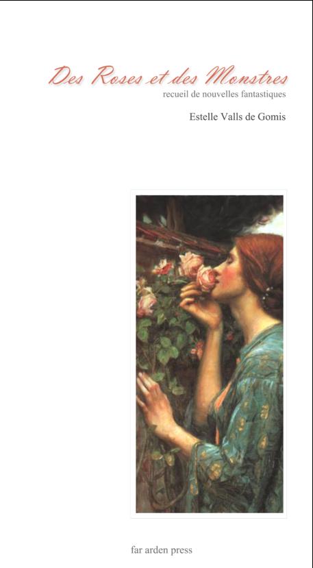 Des Roses et des Monstres