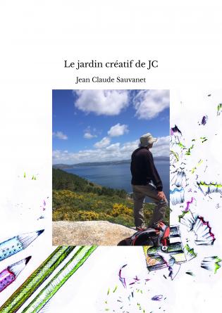Le jardin créatif de JC