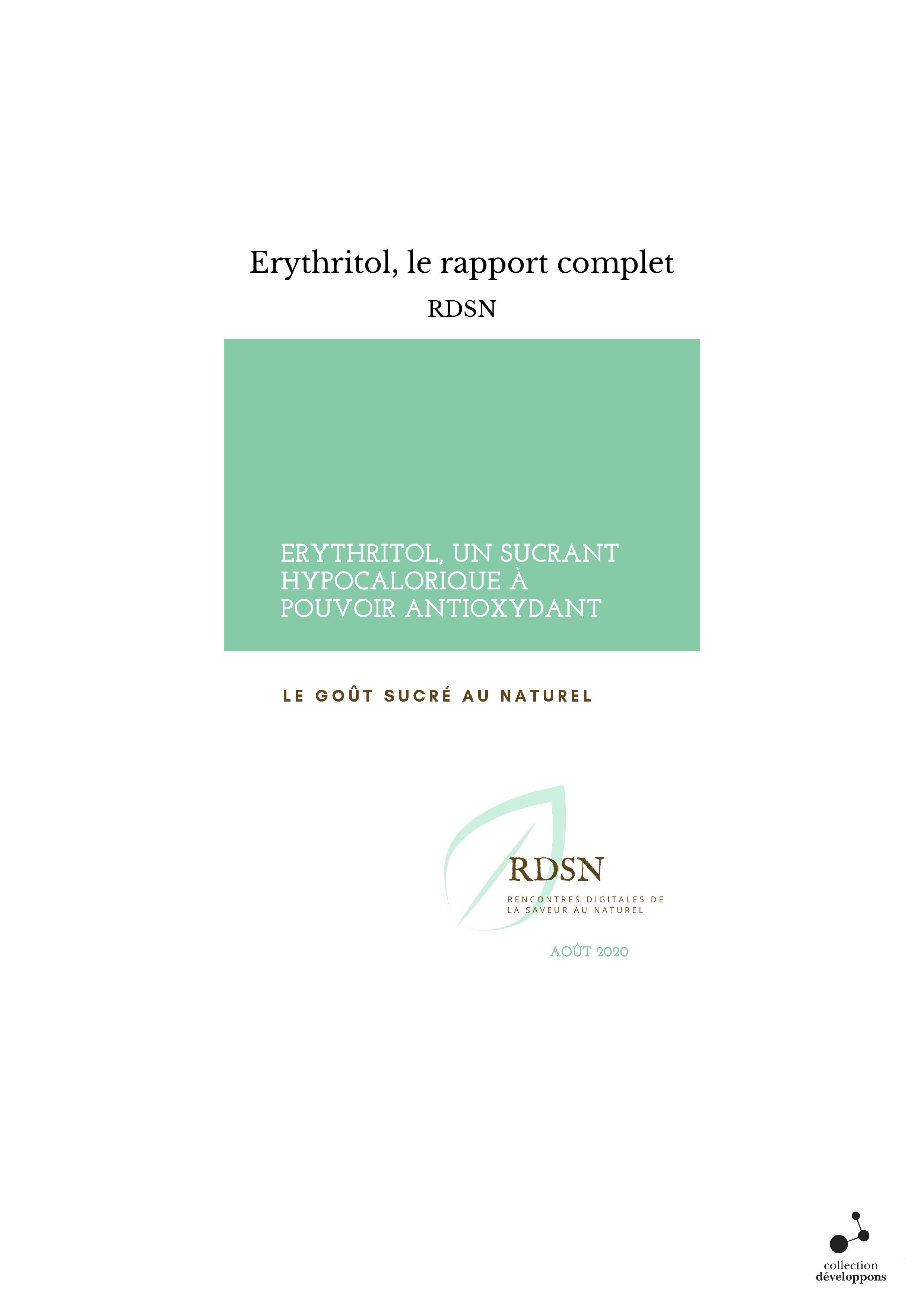 Erythritol, le rapport complet