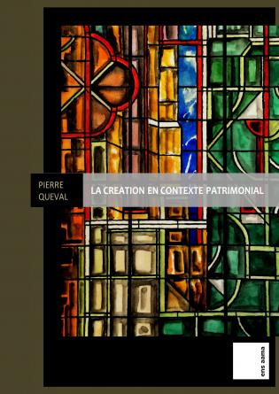 La création en contexte patrimonial