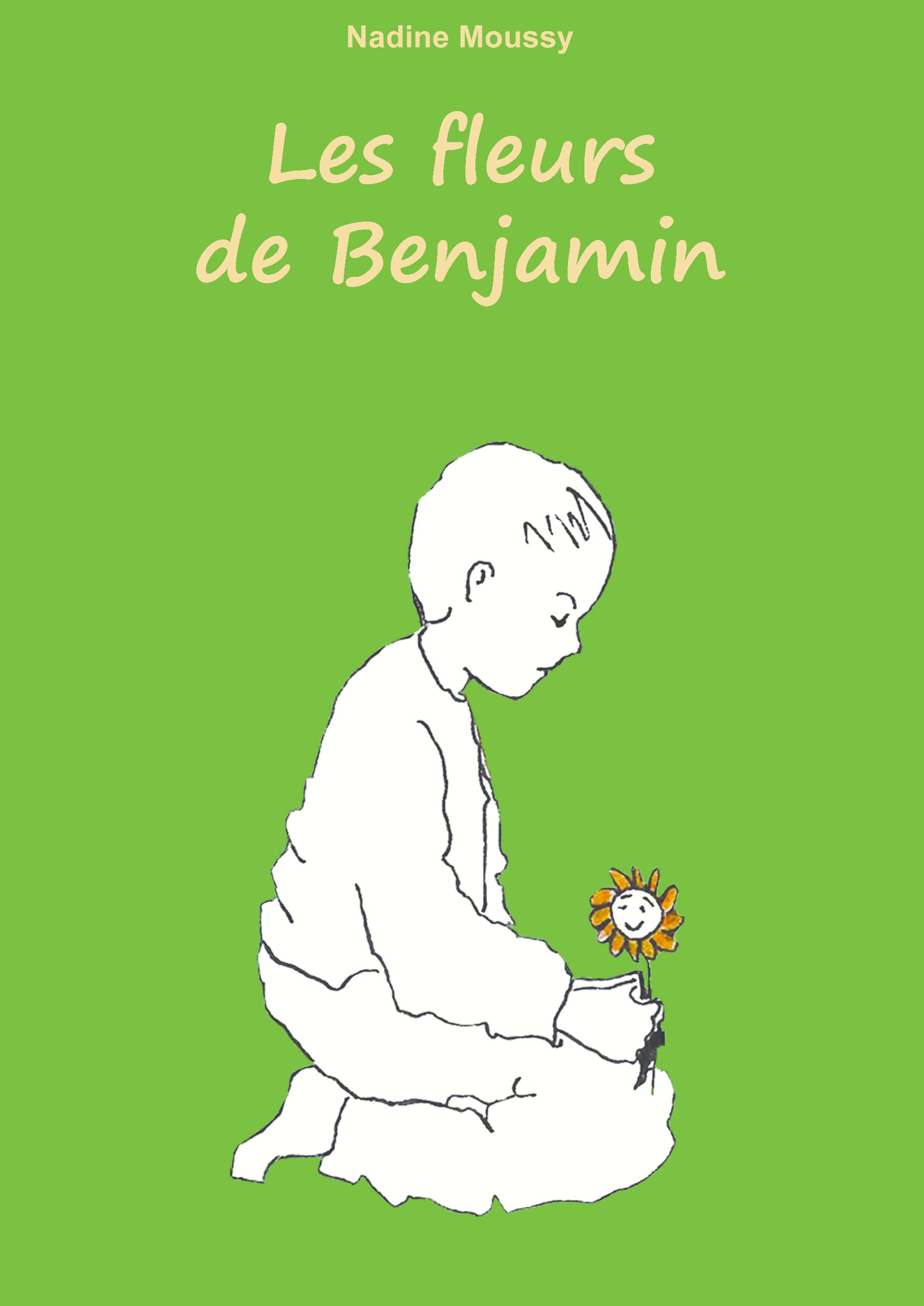 Les fleurs de Benjamin