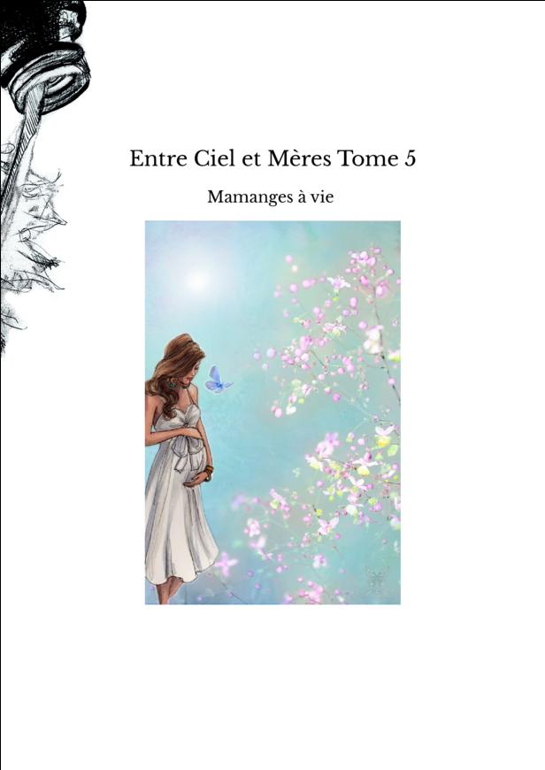 Entre Ciel et Mères Tome 5