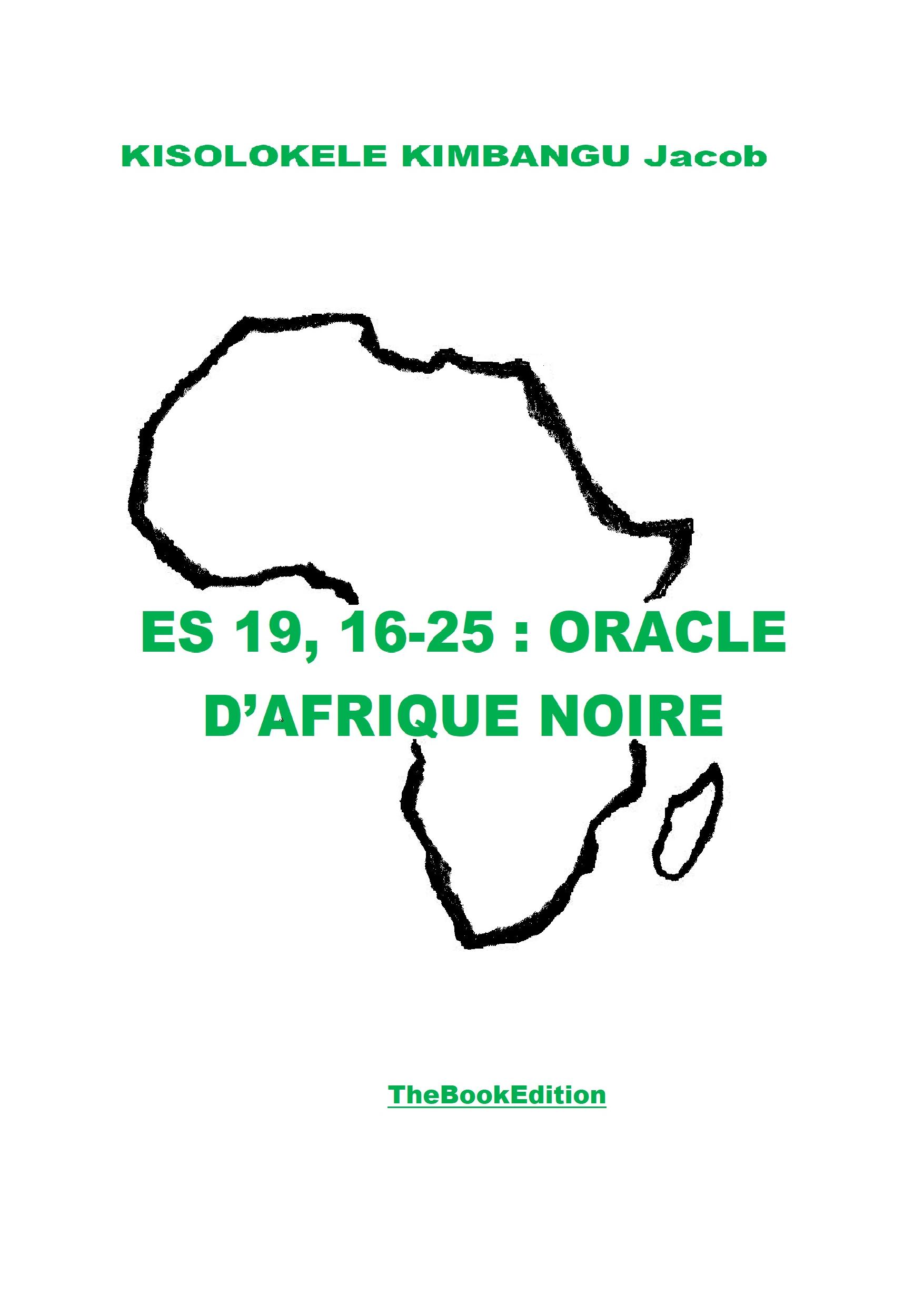 ES 19, 16-25 : ORACLE D'AFRIQUE NOIRE