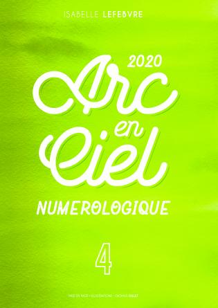 l'Arc en Ciel Numérologique 2020 - 4