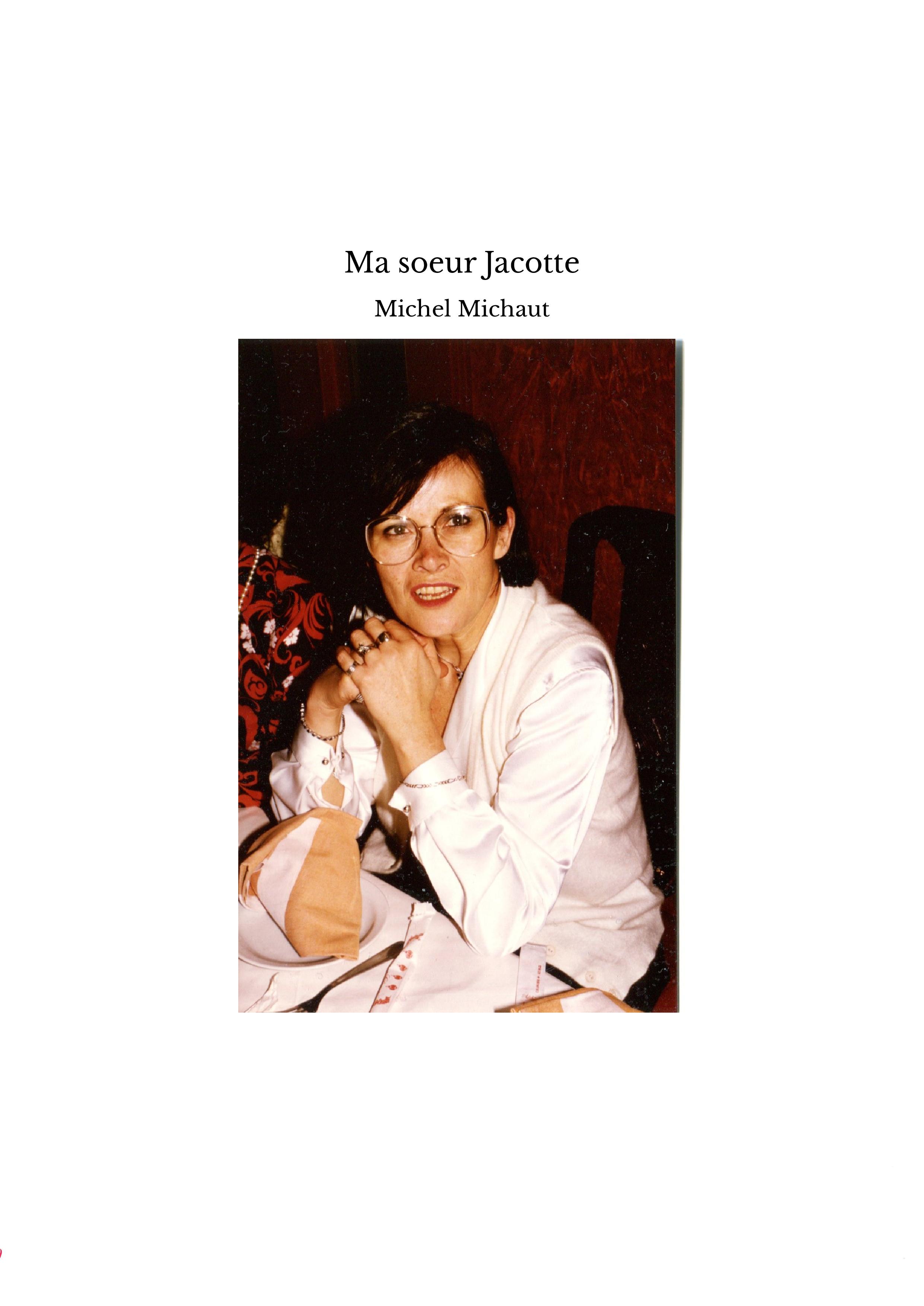 Ma soeur Jacotte