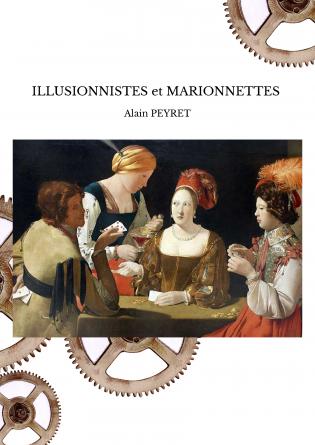 ILLUSIONNISTES et MARIONNETTES
