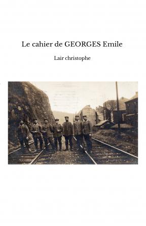 Le cahier de GEORGES Emile