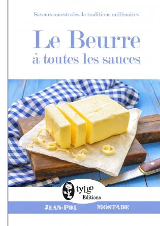 Le beurre à toutes les sauces