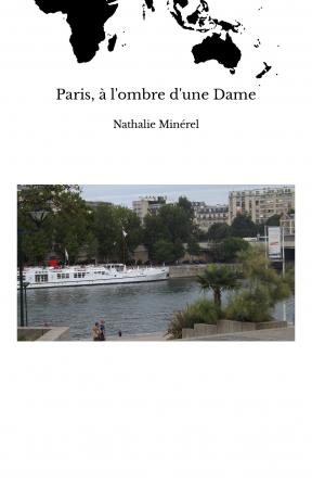Paris, à l'ombre d'une Dame