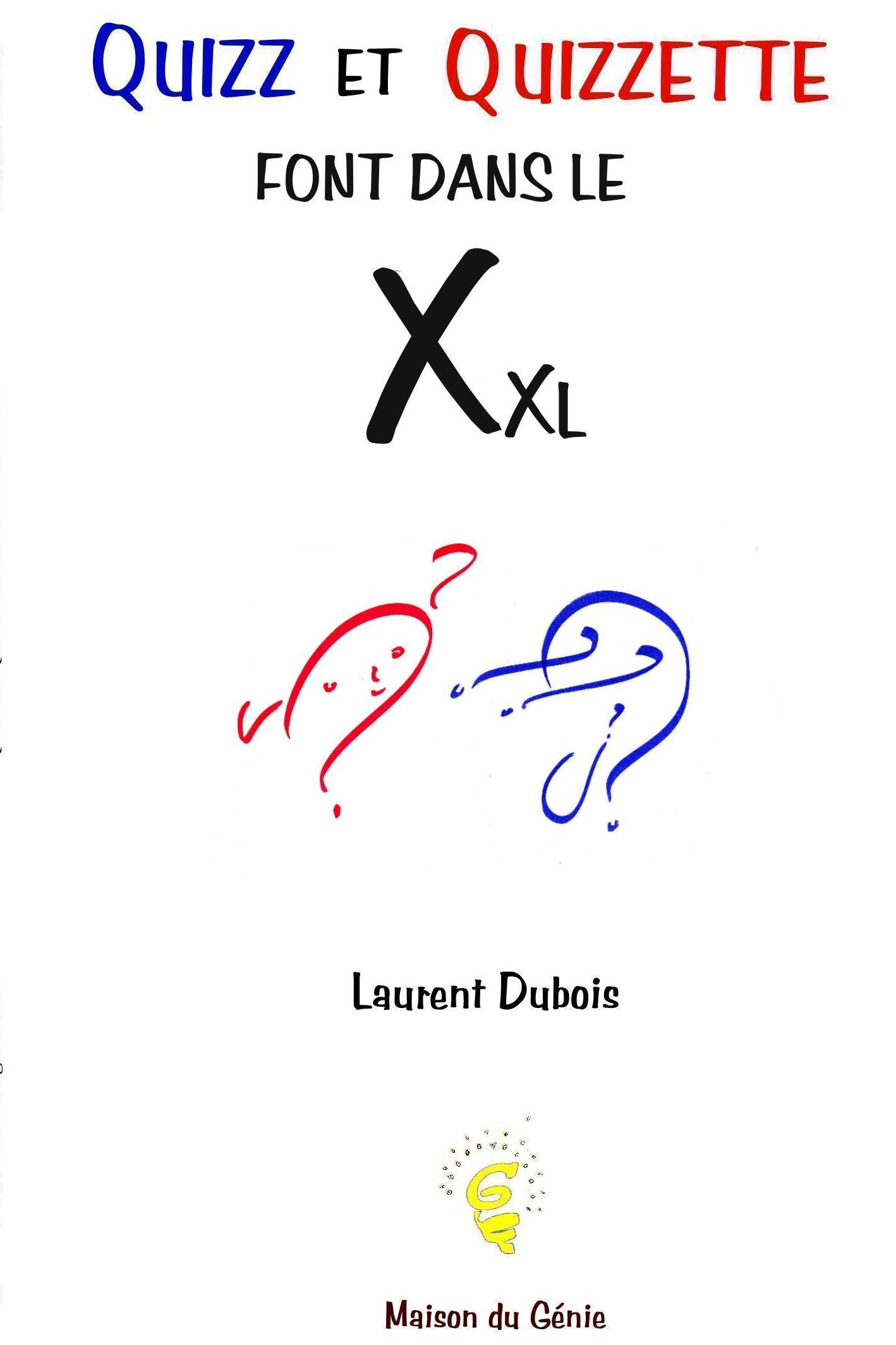 Quizz et Quizzette font dans le Xxl