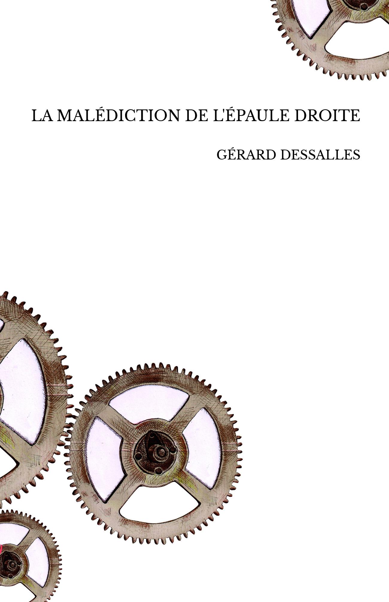 LA MALÉDICTION DE L'ÉPAULE DROITE