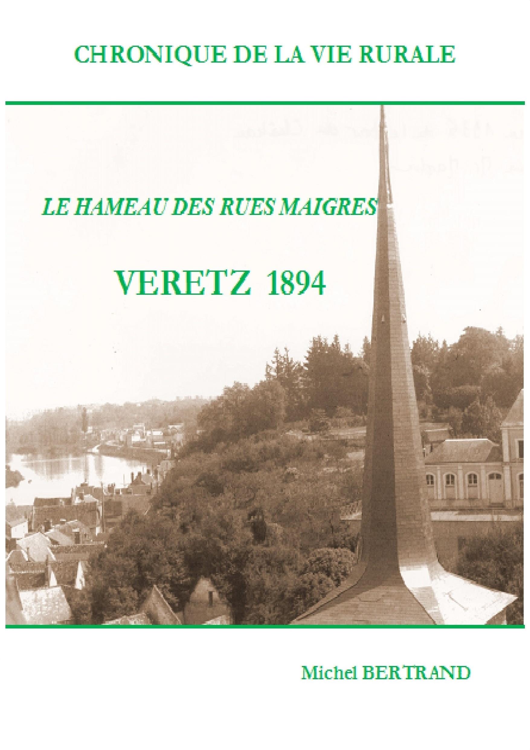 """Véretz 1894 """"les Rues Maigres"""""""