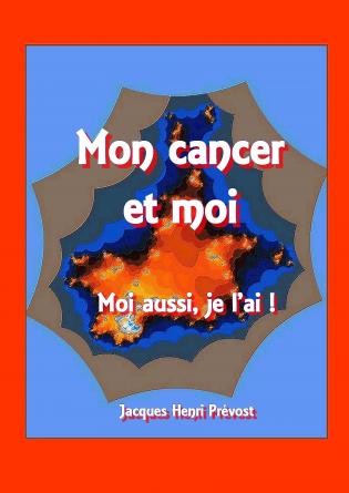 Mon Cancer et Moi