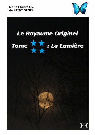 LE ROYAUME ORIGINEL TOME 4