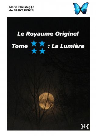 LE ROYAUME ORIGINEL TOME 4