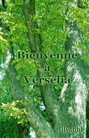 Bienvenue à Versélia