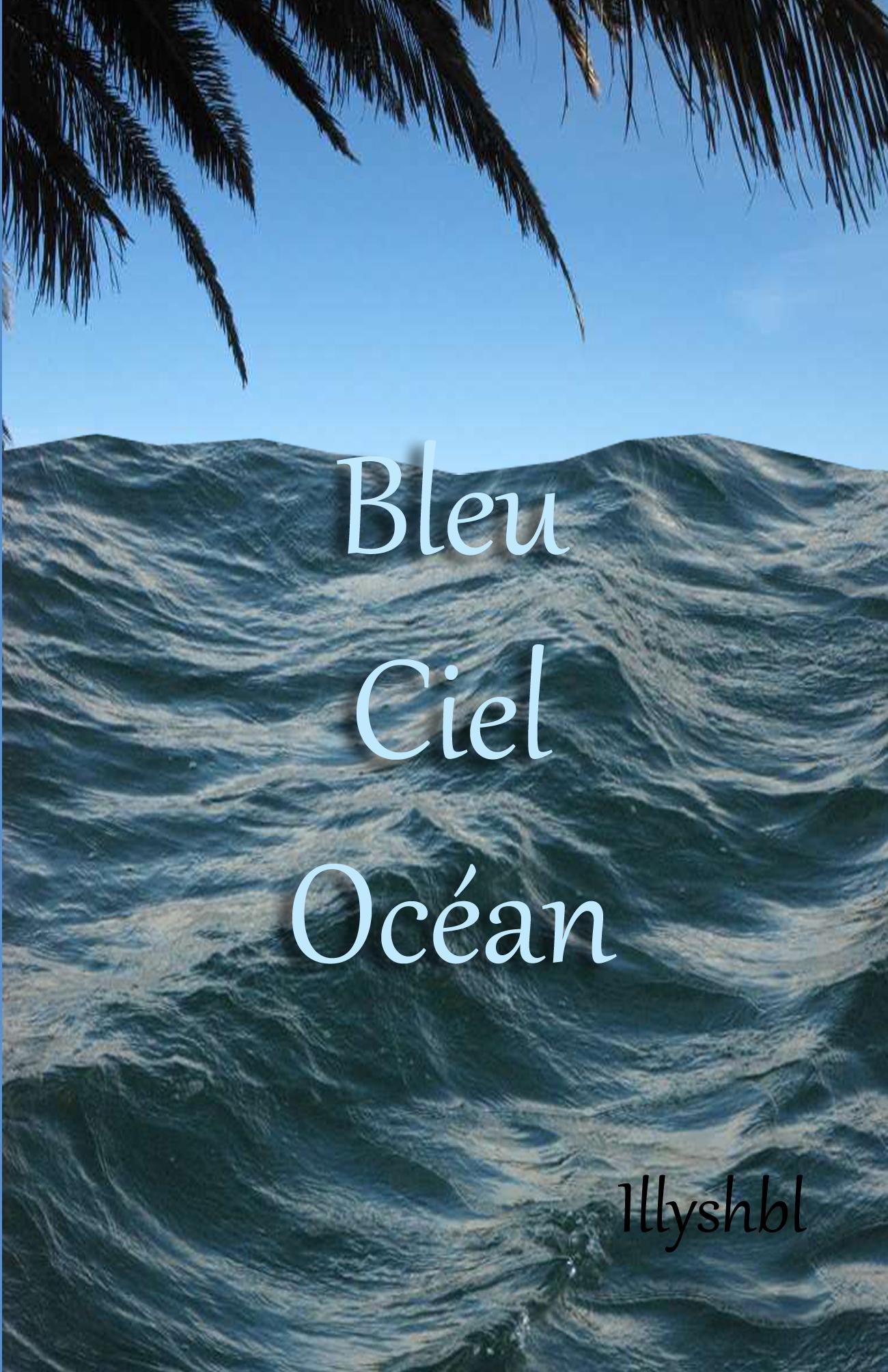 Bleu Ciel Océan