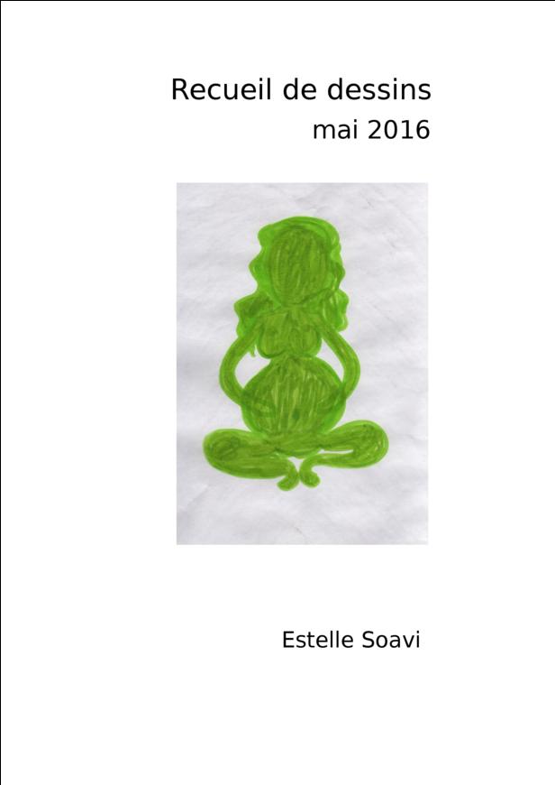 Recueil de dessins mai 2016