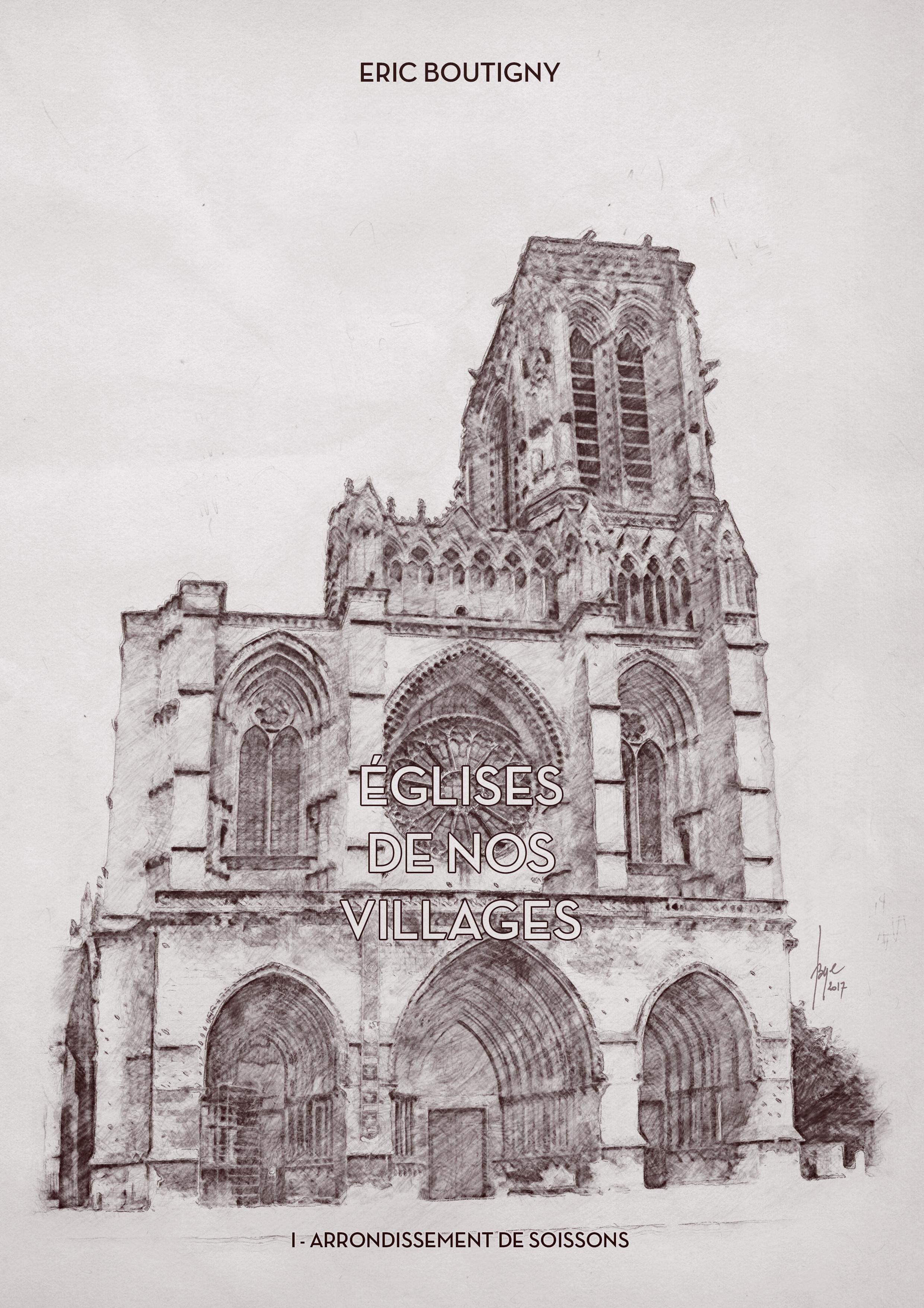 Eglises de nos villages - Vol I